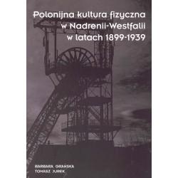 Polonijna kultura fizyczna w Nadrenii-Westfalii w latach 1899-1939