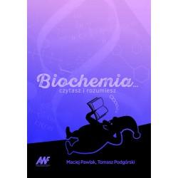 Biochemia ... czytasz i rozumiesz