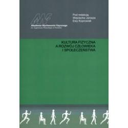 Kultura fizyczna a rozwój człowieka i społeczeństwa