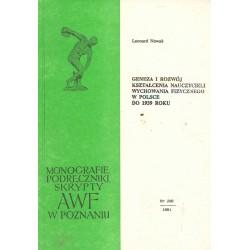 Geneza i rozwój kształcenia nauczycieli wychowania fizycznego w Polsce do 1939 roku