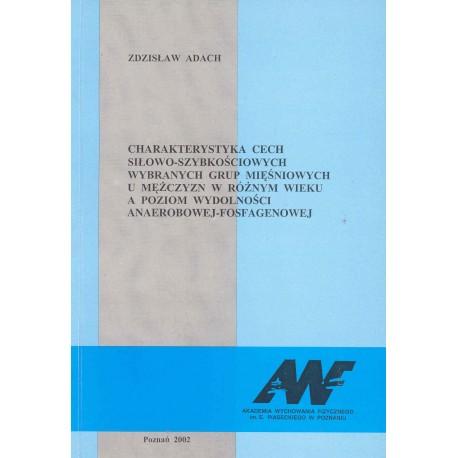 Charakterystyka cech siłowo-szybkościowych wybranych grup mięśniowych u mężczyzn w różnym wieku...