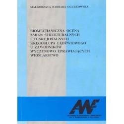 Biomechaniczna ocena zmian strukturalnych i funkcjonalnych kręgosłupa lędźwiowego u zawodników...